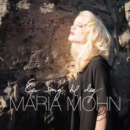 Maria Mohn – med nye singel og video!